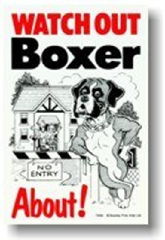 BOXER ABOUT - DOG SIGN